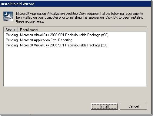 clip image002 thumb2 Installation of Microsoft Application Virtualization(4.6) Desktop Client