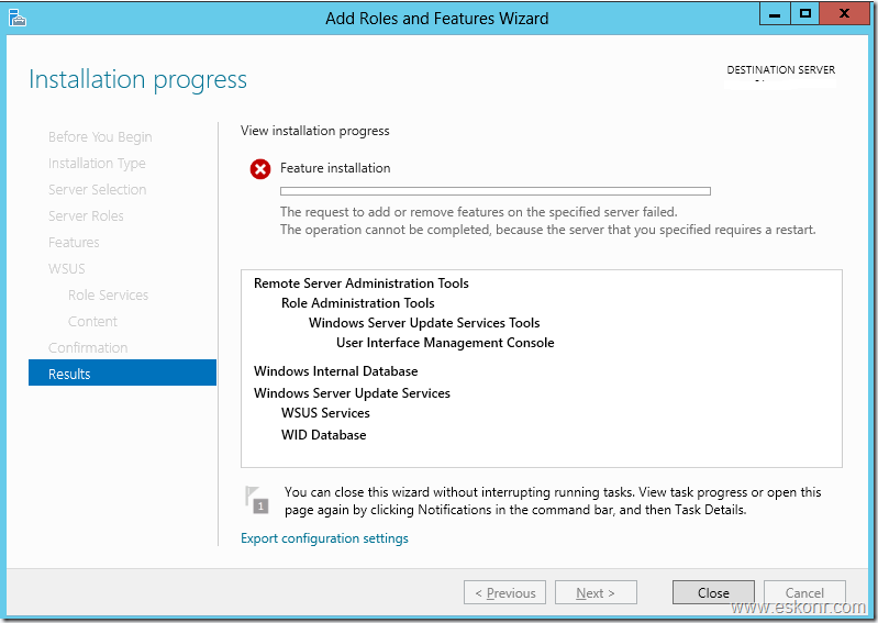 """WSUS Role failed on Windows server 2012 with error """"the operation cannot be completed because the server that you specified requires a restart"""""""