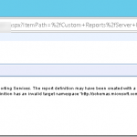 Configmgr SSRS failed to upload RDL with error code :definition of this report is not valid or supported by this version of reporting services