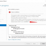 Configuration Manager-Failed to install IIS feature-the source files could not be found error code 0x800f081f