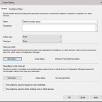 Using compliance settings to check client boundary group in configuration manager